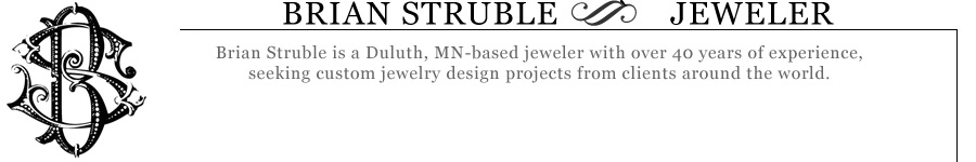 Brian Struble - Jeweler